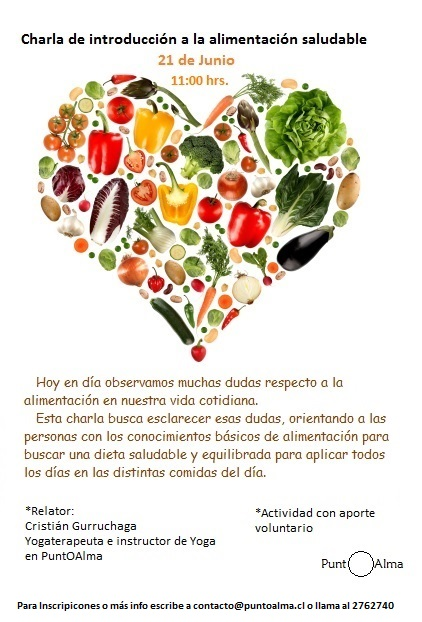 """21 Jun, 11:00 hrs / Charla: """"Introducción a la Alimentación saludable"""""""